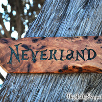Neverland Sign, Once Upon a Time Inspired, Peter Pan, Hook, Rumplestiltskin, Shadow, Ready to Ship Priority, by The Jolly Geppetto