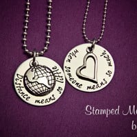 Distance means so little when someone means so much - Hand Stamped Necklace Set - Stainless Steel Matching Necklaces - Deployment Jewelry