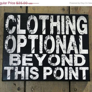 Luck O the Irish Sale Clothing Optional Beyond This Point-Unique Canvas Art, wall decor, wall art, bedroom, kitchen, entrance, office or an