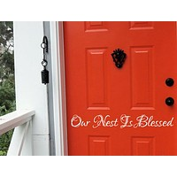 Our Nest Is Blessed Vinyl Decal, Front Door Decal, Door Vinyl, Vinyl Door Decals
