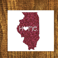 GLITTER Illinois Home Decal | Illinios State Decal | Homestate Decals | Love Sticker | Love Decal  | Car Decal | Car Stickers | Bumper | 053