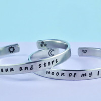 my sun and stars/moon of my life - Hand Stamped Aluminum Cuff Bracelets Set, Game of Thrones Inspired, Handwritten Font, V2