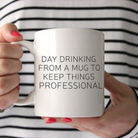 Funny Coffee Mug - Unique Gift Idea - Funny Gift Idea - Coffee Lover's Mug - Office Gift - Secretary Gift - Boss Gift - Birthday Gift Idea