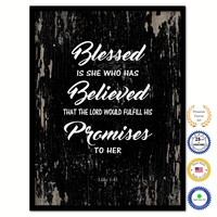 Blessed is she who has believed that the lord would fulfill his promises to her - Luke 1:45 Bible Verse Scripture Quote Black Canvas Print with Picture Frame