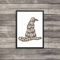 Sorting hat | If you're sure better be Gryffindor brown |  Minimalist Poster | Typography | Harry Potter poster