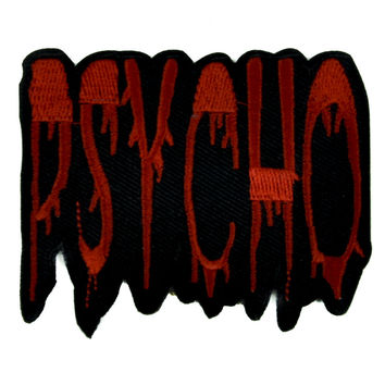 Bloody Psycho Patch Iron On Applique Alternative Clothing Horror