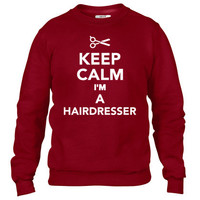 Keep calm I'm a Hairdresser Crewneck sweatshirt