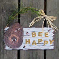 Honey Bee Happy Sign - Hand Painted Wood