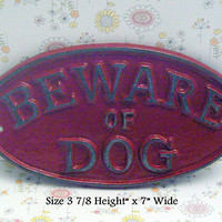 Beware of Dog Oval Cast Iron Sign Smaller Design Colonial Heritage Red Wall Gate Fence Door House Decor Warning Plaque Shabby Style Chic
