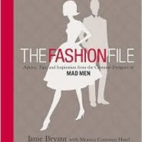 BARNES & NOBLE | The Fashion File: Advice, Tips, and Inspiration from the Costume Designer of Mad Men by Janie Bryant | NOOK Book (eBook), Hardcover