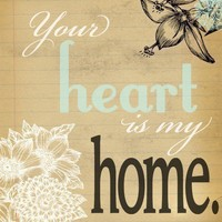$16.00 Your Heart Is My Home  8 x 10  Typography Print by NanLawson
