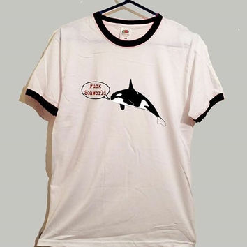 f*ck seaworld ringer 3 colours tshirt save the whales