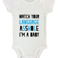 Watch Your Language Asshole I'm A Baby FUNNY KIDS Onesuit