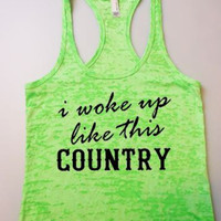 Other Colors, I Woke Up Like This Country, Tank Top, Country Tank Top, Workout Tank