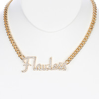 NECKLACE / PAVE CRYSTAL STONE / METAL MESSAGE BIB / FLAWLESS / LINK / CURB CHAIN / 14 INCH LONG / 1 INCH DROP / NICKEL AND LEAD COMPLIANT