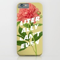 Literally Can't Even iPhone & iPod Case by Zeke Tucker