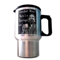 The Dude Travel Mug, Bachelor Party Gift, Wedding Party Gifts, The Big Lebowski, The Dude Abides, Careful Man Theres a Beverage Here