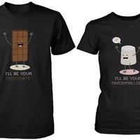 Cute Matching Couple Shirts - I'll Be Your Chocolate and Marshmallow