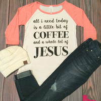 A Whole lot of Jesus Raglan in Coral (2XL)