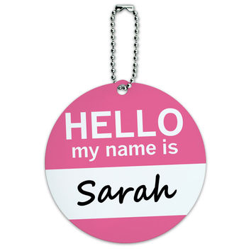 Sarah Hello My Name Is Round ID Card Luggage Tag