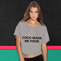 Coco made me poor boxy tee