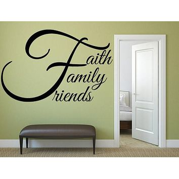 Faith Family Friends - Wall Sticker - Inspirational Wall Signs