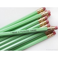 I Need a Fucking Drink Pencil Set in Mint | Set of 5 Funny Sweary Profanity Pencils
