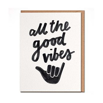 All The Good Vibes Card