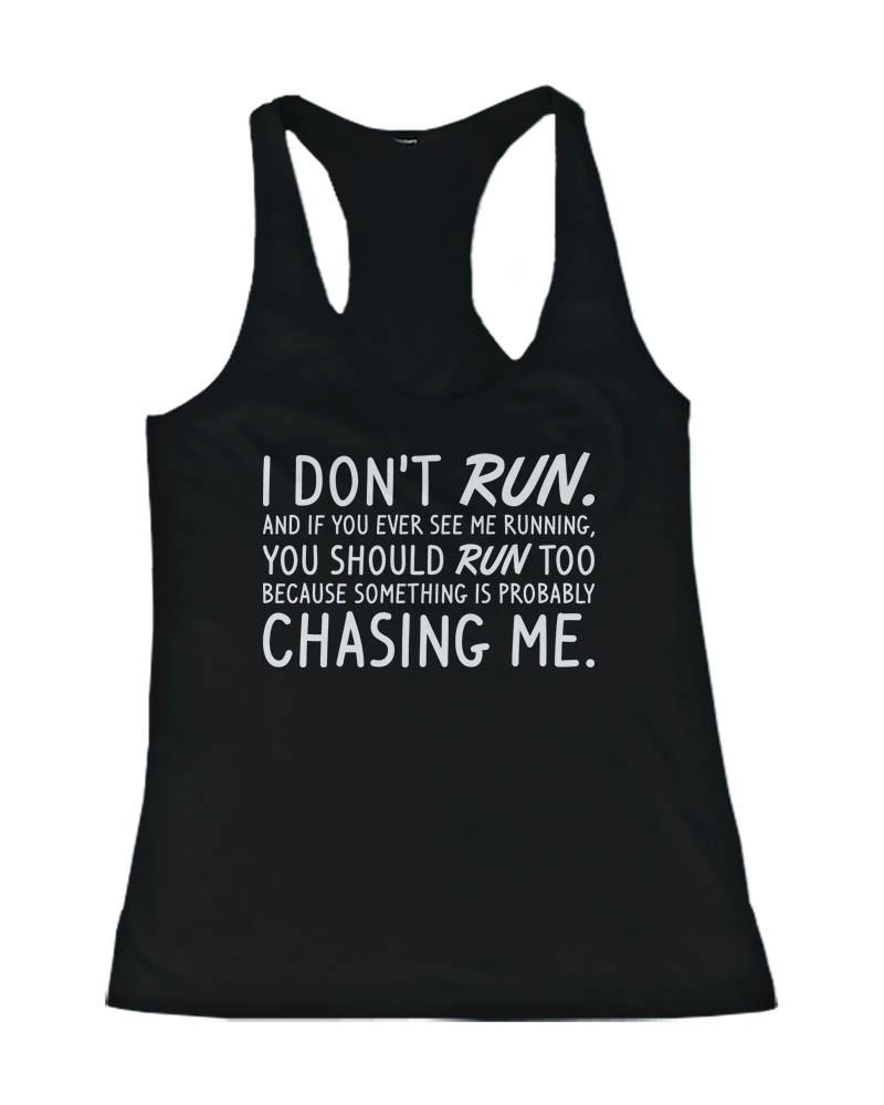 Image of Women's Funny Design Tank Top - I Don't Run - Gym Clothes, Workout Tanks