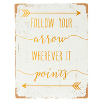 Follow Your Arrow Wall Art