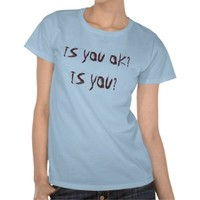 Glozell IS YOU OK? tee from Zazzle.com