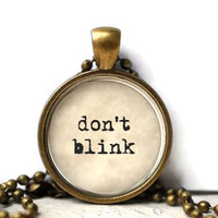 Doctor Who don't blink weeping angels resin necklace or key chain word fandom word jewelry