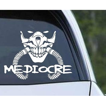 Mad Max Fury Road Mediocre Vinyl Die Cut Decal Sticker