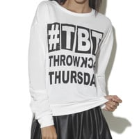 Throwback Thursday Pullover Sweatshirt | Shop Just Arrived at Wet Seal