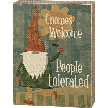 """Gnomes Welcome People Tolerated Wooden Block Sign   Christmas   5.50"""" x 7.25"""""""