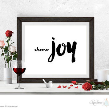 Printable Art Choose Joy printable quote Wall Art Home Decor Minimalist Art Print Instant download art print watercolor ink brush art print