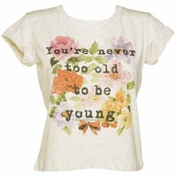 Ladies Snow White Never Too Old Speckled Rolled Sleeve T-Shirt : TruffleShuffle.com