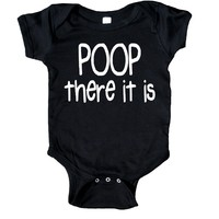 Poop There It Is Baby Bodysuit Funny Cute Newborn Gift Girl Boy Baby Shower Infant Clothing
