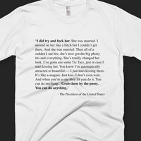 Anti-Trump - Grab Them By The Pussy - Quote - Unisex T-Shirt