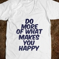 Do more of what makes you happy - Words Words Words