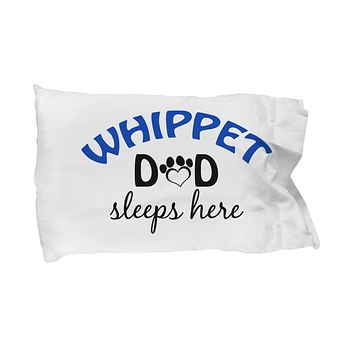 DogsMakeMeHappy Whippet Mom and Dad Pillowcases (Couple)