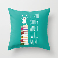 I Will Study and I Will Win! Throw Pillow by Dale Keys | Society6