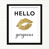 Gold Lips Print, Poster, Gold Foil Art, Hello Gorgeous, Vanity Art, Wall Decor, Black and Gold, Glitter Glam Wall Art, Typography
