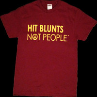 Hit Blunts Not People T-shirt