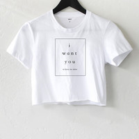 I Want You To Leave Me Alone Crop Top