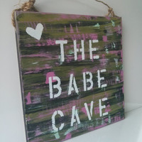 Babe Cave sign Hippie/boho/gypsy/anthropologie/urban outfitters/wholesale available