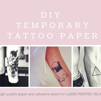 DIY Temporary Tattoo Paper. LASER PRINTER only. Print your own tattoos!