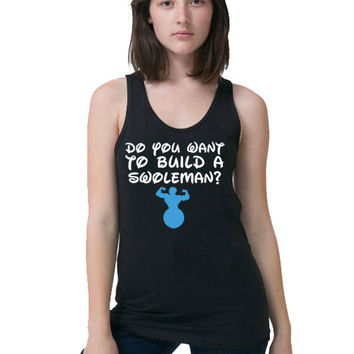 Frozen Tank Top - Do You Want To Build a Swoleman - Funny Workout Shirt - Disney Frozen - Disney Forgotten Princesses