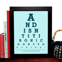 Alanis Morissette, And Isnt It Ironic Dont You Think, 8 x 10 Giclee Art Print, Buy 3 Get 1 Free