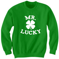 St. Patricks Day SweatShirt Mr. Lucky SweatShirt Funny Shirts With Words Beer Shirts Irish Shirts Hipster Shirts
